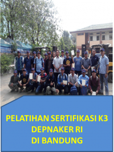 Pelatihan sertifikasi k3 depnaker RI di bandung1